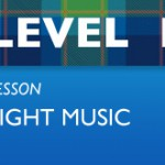 Level 1 - Light Music