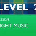 Level 2 - Light Music