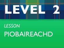 Level 2 - Piobaireachd
