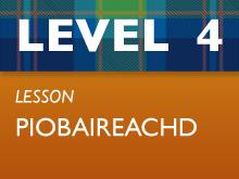 Level 4 - Piobaireachd